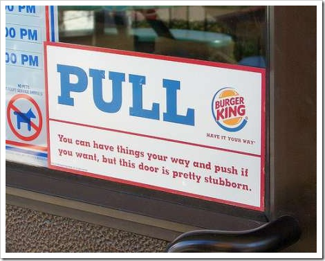 Pull or Push Stubborn Door Burger King
