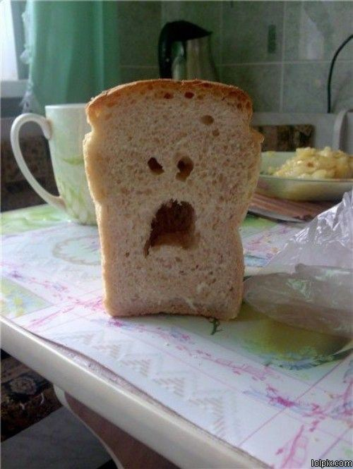 Bread Makes Shocking Face